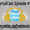 The Grind-Cast | Episode #1: Draft Lottery Predictions, Playoff Predictions and more! (made with Spreaker)