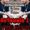 Dj Autowala 2 Vreegu Kashyap Subasana Dutta Latest Assamese Song Mp3