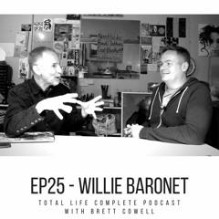 EP25 - Willie Baronet Artist, Educator