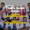 Podcast Tanpa Nama  Eps 10 (Part 1) - Bareng Dokter @tnwulans @diahamirza.mp3