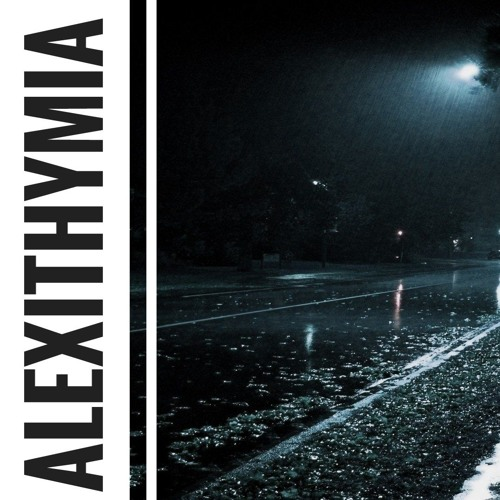 Alexithymia (feat. Martin Gunnarsson)