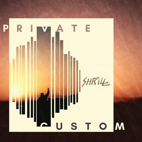 Private Custom