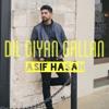 Dil Diyan Gallan (Cover) - Asif Hasan
