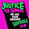 Justice vs Simian - We Are Your Friends - (GUNSXGOLD FLIP)