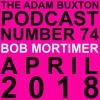 EP.74 - BOB MORTIMER