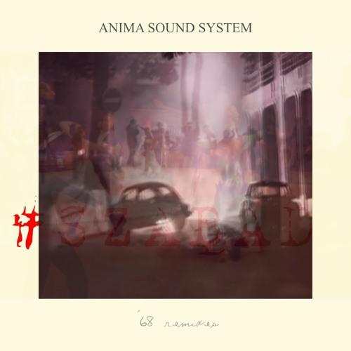 Anima Sound System - '68 (Mate Tollner Interpretation)