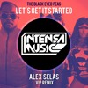 The Black Eyes Peas - Let's Get It Started (Alex Selas VIP Remix) FREE DOWLOAD