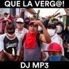 DJ MP3 - Que La Verg@!