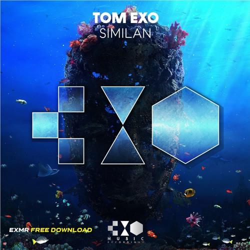 Tom Exo - Similan (Original Mix) [FREE DOWNLOAD] [CLICK ON BUY] by