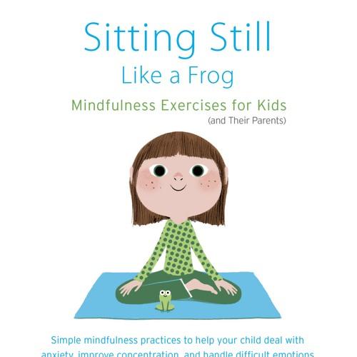 Sitting Still Like A Frog Excercises By Shambhala Publications