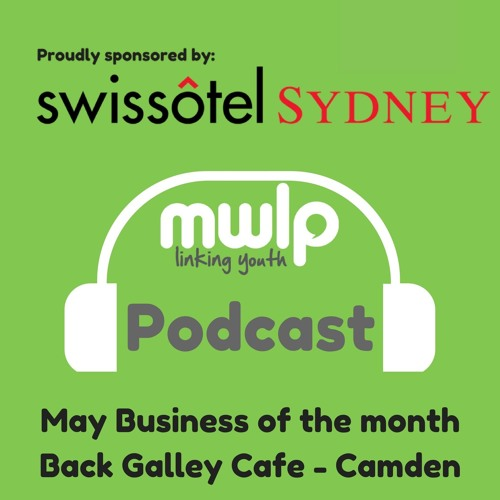 Podcast Episode 5 - May Business Of The Month Podcast - Back Galley Cafe