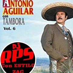 DJ RPS MIX ANTONIO AGUILAR CON TAMBORA