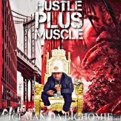 """Iceman D.B.H. -"""" Its No Love"""" (Hustle Plus Muscle EP )Prod . Q-dinero"""