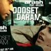 ARASH - DOOSET DARAM 2018 (ENONKSVDIPUN)PRV