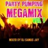 Samus Jay Presents Party Anthem Megamix Vol 1