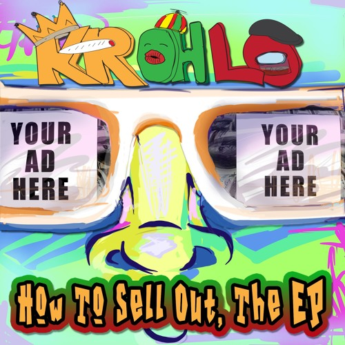 How To Sell Out, The EP