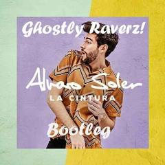 Alvaro Soler - La Cintura (Ghostly Raverz! Bootleg)