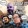 Folge 72 - Marvel Cinematic Universe Phase 3: The Road to Infinity War (Guardians of the Galaxy...)