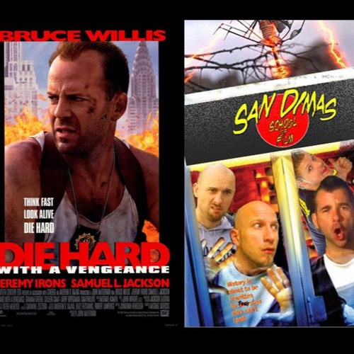 040 Die Hard With A Vengeance 1995 By San Dimas School Of Film On Soundcloud Hear The World S Sounds