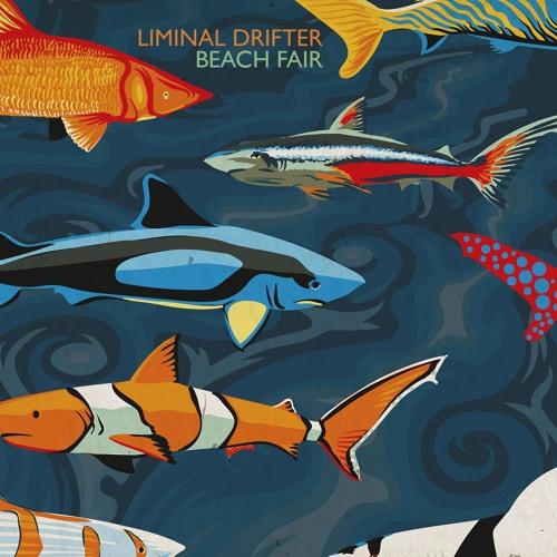 Liminal Drifter - Beach Fair