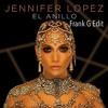 El Anillo - Jennifer Lopez ( Frank G Edit )