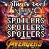 Film Feed News Episode 88 - Avenger's Infinity War SPOILERS SPOILERS SPOILERS
