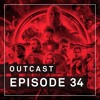 OutCast - Episode 34: Avengers: Infinity War