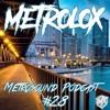 Metrosound Podcast #28
