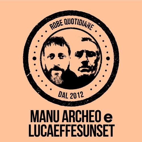 QQ - La Selezione Musicale #28 : MANU•ARCHEO e LUCAEFFESUNSET