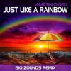 Martin O'Neill - Just Like A Rainbow (Bio Zounds Remix) [BMC Entertainment Official]