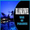 BlankSiwel - War of Paradise (Original Mix)