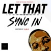 Top 3 Summer Songs- Let That Sync In Podcast- Hosted by Geo