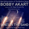 Lines In The Sand by Bobby Akart, Narrated by Sean Runnette