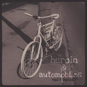 heroin & automobiles