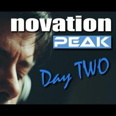 Novation Peak - Day Two