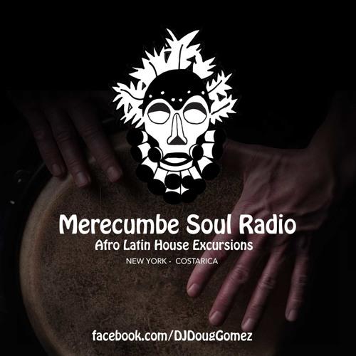 Doug Gomez - Merecumbe Soul Radio Vol. 22