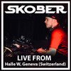 Skober live from Halle W, Geneva (Switzerland) [30-03-2018]