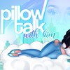 Pillow Talk with Kim ep 1