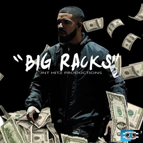 """Big Racks"" Prod. by JNT Hitz Productions"