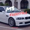 M3 FREESTYLE