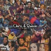 Chris and Queen