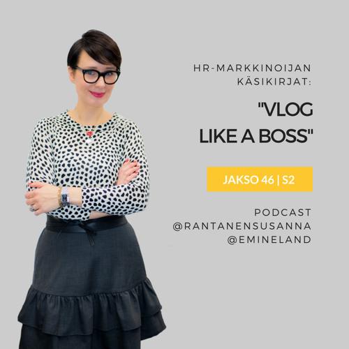 Podcastissa esittelyssä: Vlog like a Boss -kirja