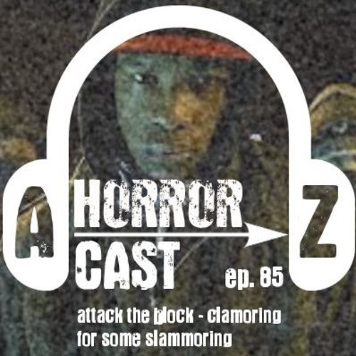 Ep 85 - Attack the Block - Clamoring for Some Slammering