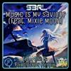 S3rl - Music Is My Saviour (feat. Mixie Moon)(JediNite & Flintlock3r Remix)