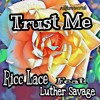 Download TRUST ME - ricc lace ft. luther savage Mp3
