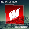 Ellez Ria & ZAA - Tulum (Flashover Trance [AVAILABLE NOW!]