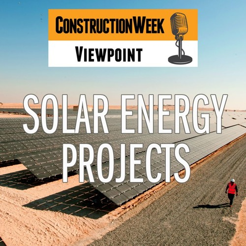 Episode 3 - Solar Energy Projects