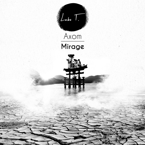 Axom - Mirage (Original Mix) SNIPPET