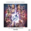 AVENGERS Infinity War Theme Trap Mix By Dj Wav Records