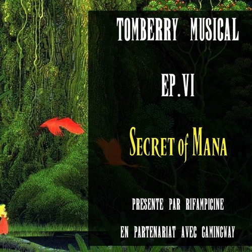 Tomberry Musical Ep.6 : Secret Of Mana
